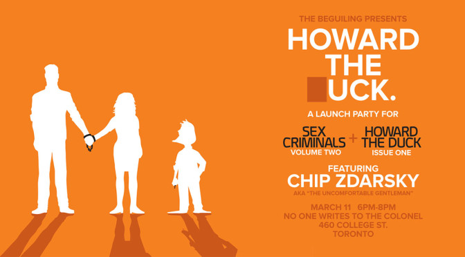 MARCH 11: HOWARD THE ▯UCK SIGNING WITH CHIP ZDARSKY
