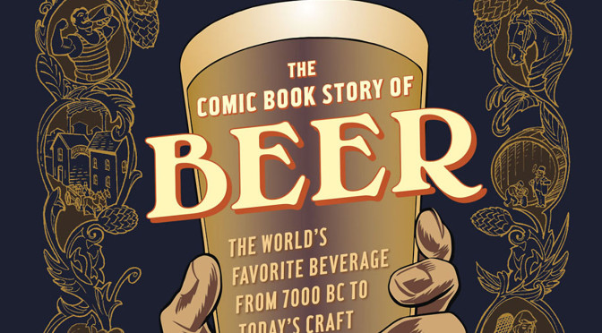 THIS SUNDAY: The Comic Book History of Beer Book Launch & Author Talk!