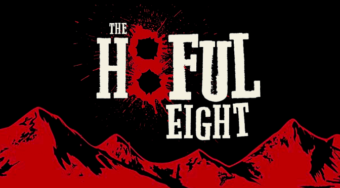 CONTEST: WIN PASSES TO TARANTINO'S HATEFUL EIGHT 70MM ROADSHOW EDITION