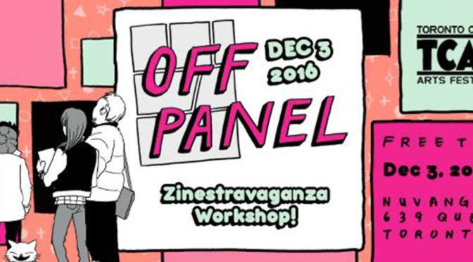 DEC 3: ZINESTRAVANGANZA Free Zine-Making Workshop @ Off-Panel