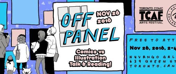 Past Event – SAT NOV 26: OFF PANEL: Panel Discussion – Comics vs. Illustration