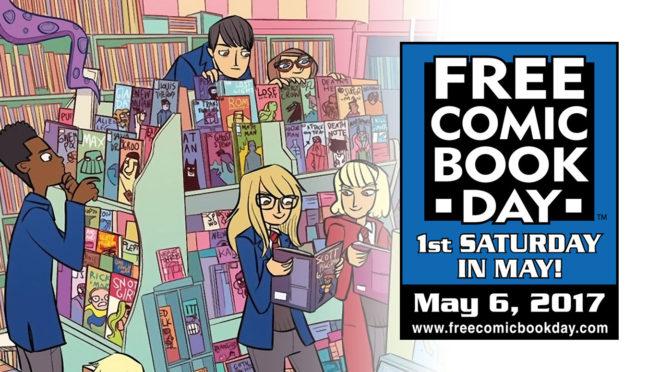 SAT MAY 6: FREE COMIC BOOK DAY!