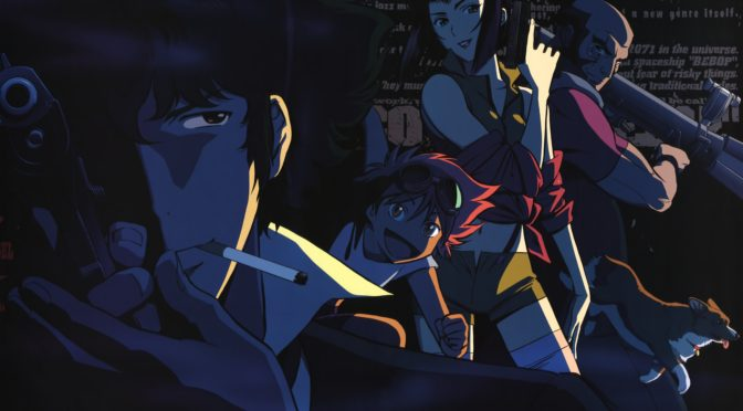 COWBOY BEBOP: THE MOVIE – Anime @ The Revue