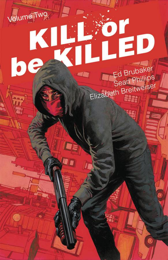 KILL OR BE KILLED TP VOL 02