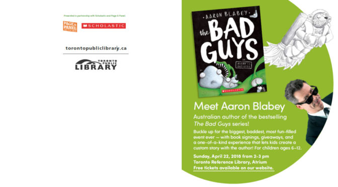 "Page & Panel: Aaron Blabey ""THE BAD GUYS"" EVENT at Toronto Reference Library"