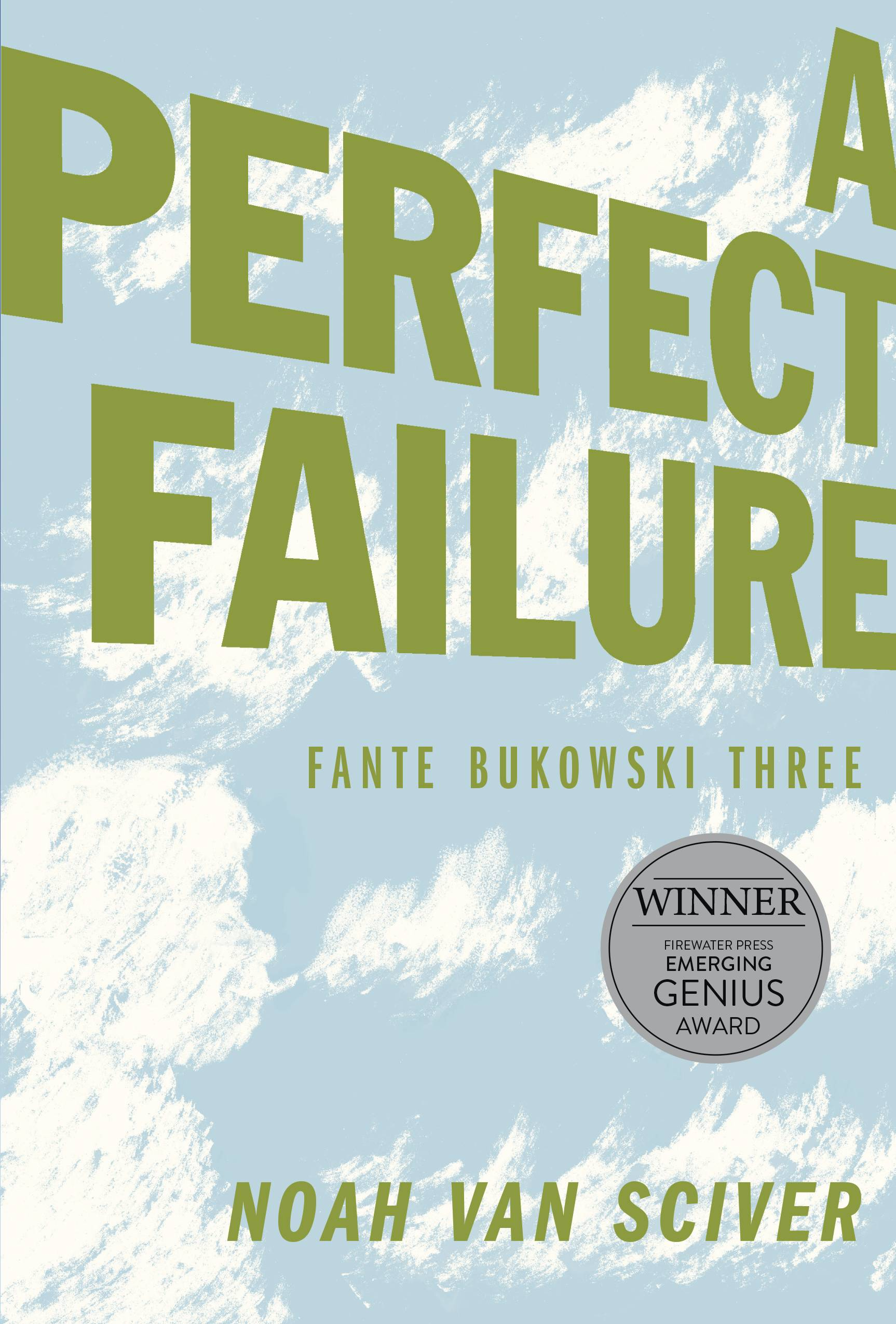 FANTE BUKOWSKI GN VOL 03 THREE PERFECT FAILURE