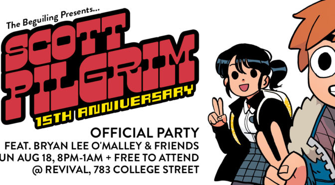 AUG 18: SCOTT PILGRIM 15TH ANNIVERSARY PARTY @ REVIVAL!