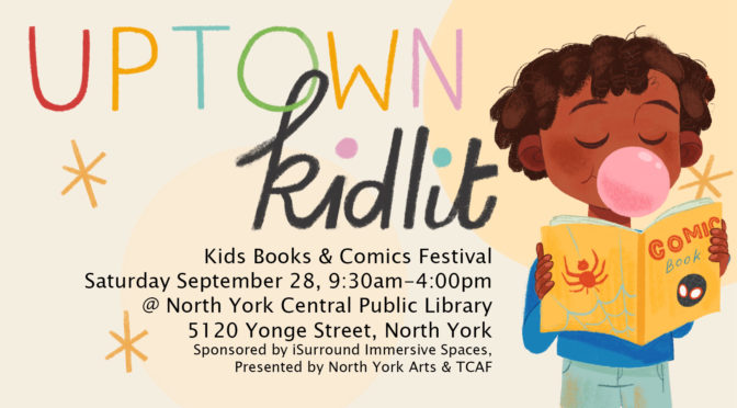 SEP28: Uptown Kidlit! Kids Book & Comic Festival!