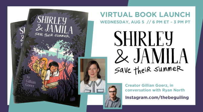 "AUG 5: GILLIAN GOERZ ""SHIRLEY & JAMILA SAVE THEIR SUMMER"" VIRTUAL EVENT!"